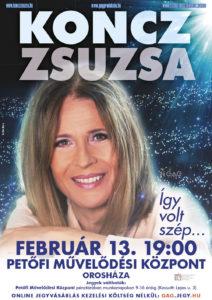 Így volt szép... Koncz Zsuzsa koncert Orosházán @ Petőfi Művelődési Központ | Orosháza | Magyarország