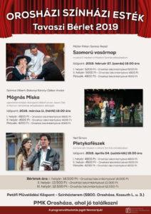 Orosházi Színházi Esték Tavaszi Bérlet 2019 @ Petőfi Művelődési Központ színházterem