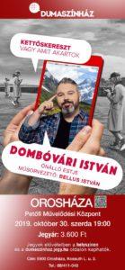 Dumaszínház: Dombóvári István estje @ Petőfi Művelődési Központ