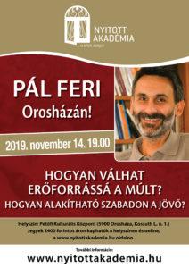 Nyitott Akadémia: Pál Feri Orosházán @ Petőfi Művelődési Központ
