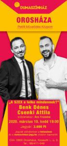 Dumaszínház: Benk Dénes és Csenki Attila közös estje @ Petőfi Művelődési Központ