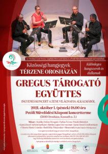 Térzene: Gregus Tárogató Együttes @ Petőfi Művelődési Központ