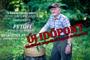 Gyuri bácsi, a bükki füvesember Orosházán @ Petőfi Művelődési Központ