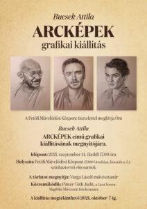 Bucsek Attila: Arcképek - grafikai kiállítás @ Petőfi Művelődési Központ